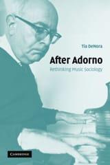 After Adorno : rethinking music sociology laflutedepan.com