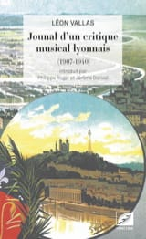 Journal d'un critique musical lyonnais Léon VALLAS laflutedepan.com