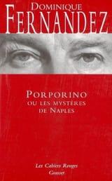 Porporino Dominique FERNANDEZ Livre Les Oeuvres - laflutedepan.com
