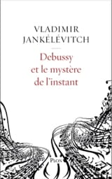 Debussy et le mystère de l'instant laflutedepan.com
