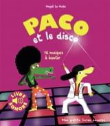 LE HUCHE Magali - Paco and disco: 16 music to listen to - Book - di-arezzo.co.uk
