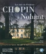 Les étés de Frédéric Chopin à Nohant : 1839-1846 laflutedepan.com