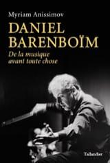 Myriam ANISSMOV - Daniel Barenboïm : de la musique avant toute chose - Livre - di-arezzo.fr