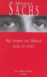 Au temps du Boeuf sur le toit Maurice SACHS Livre laflutedepan.com