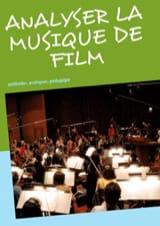 Analyser la musique de film méthodes, pratiques, pédagogie laflutedepan.com