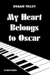My heart belongs to Oscar Romain VILLET Livre laflutedepan.com