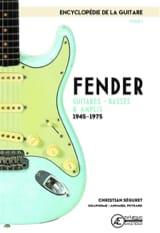 L'encyclopédie de la guitare, vol. 1 : Fender laflutedepan.com