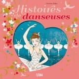 Histoires de danseuses Christine PALLUY Livre laflutedepan.com