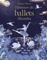 Histoires de ballets illustrées GILBERT Anne-Yvonne laflutedepan.com