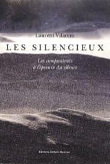 Les silencieux - Les compositeurs à l'épreuve du silence laflutedepan.com