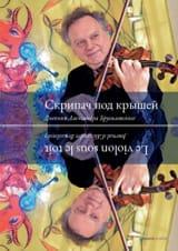 Le violon sous le toit Alexandre BRUSSILOVSKY Livre laflutedepan.com