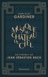 La musique au château du ciel GARDINER John Eliot laflutedepan.com
