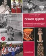 Parikwene agigniman : une présentation de la musique parikwene (Palikur) laflutedepan.com