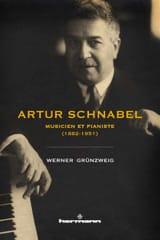 Artur Schnabel : musicien et pianiste (1882-1951) laflutedepan.com