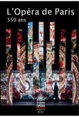 Avant-Scène Opéra, n° 311 : L'Opéra de Paris, 350 ans laflutedepan.com