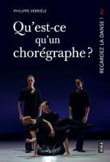 Qu'est-ce qu'un chorégraphe ? - Regardez la danse, vol. 2 laflutedepan.com