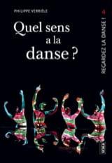 Quel sens a la danse ? Regardez la danse !, vol. 4 laflutedepan.com