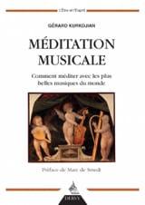 Méditation musicale Gérard KURKDJIAN Livre laflutedepan.com