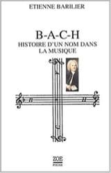 BACH, histoire d'un nom dans la musique laflutedepan.com
