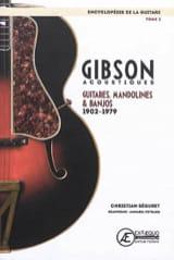L'encyclopédie de la guitare, vol. 2 : Gibson acoustiques laflutedepan.com