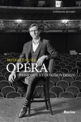 Opéra : passion(s) et controverse(s) laflutedepan.be
