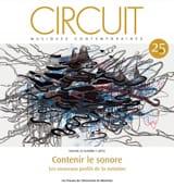 Circuit, vol. 25, n° 1 (2015) - Contenir le sonore laflutedepan.com