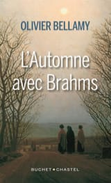 L'automne avec Brahms Olivier BELLAMY Livre laflutedepan.com