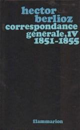 Hector BERLIOZ - General Correspondence, vol. 4: 1851 & ndash; 1855 - Buch - di-arezzo.de