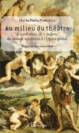Au milieu du théâtre PORCELLI Maria Paola Livre laflutedepan.com