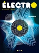 Électro : une anthologie Thomas GAETNER Livre laflutedepan.com