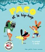 Paco et le Hip-Hop Le Huche Magali Livre laflutedepan.com