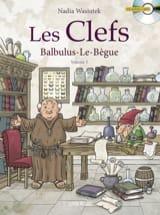 Les clefs, vol. 3 : Balbulus-le-Bègue Nadia WASIUTEK laflutedepan.com