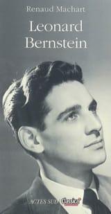 Leonard Bernstein Renaud MACHART Livre Les Hommes - laflutedepan.com