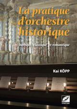 La pratique d'orchestre historique Kai KÖPP Livre laflutedepan