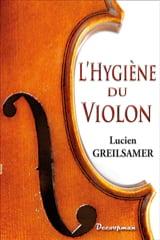 L'Hygiène du violon Lucien GREILSAMER Livre laflutedepan