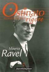 Ostinato rigore, n° 24 : Maurice Ravel Revue Livre laflutedepan.com