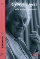 György Ligeti et la musique populaire Simon GALLOT laflutedepan.com