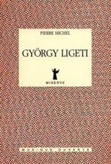 György Ligeti Pierre MICHEL Livre Les Hommes - laflutedepan.com