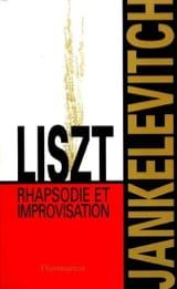 Liszt, rhapsodie et improvisation laflutedepan.com
