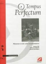 Tempus perfectum : revue de musique, n° 9 laflutedepan.com