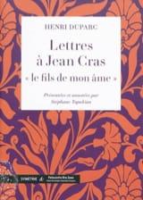 Lettres à Jean Cras, le fils de mon âme Henri DUPARC laflutedepan.com