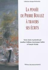 La pensée de Pierre Boulez à travers ses écrits - laflutedepan.com