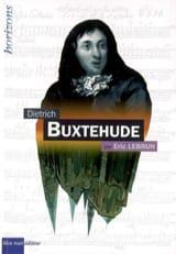 Dietrich Buxtehude Éric LEBRUN Livre Les Hommes - laflutedepan.com