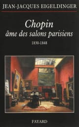 Chopin, âme des salons parisiens : 1830-1848 laflutedepan.com