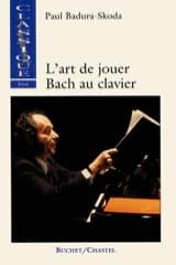 BADURA-SKODA Paul - L'art de jouer Bach au clavier - Livre - di-arezzo.fr