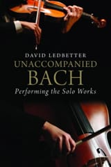 Unaccompanied Bach : performing the solo works laflutedepan.com