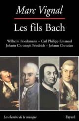 Les fils Bach Marc VIGNAL Livre Les Hommes - laflutedepan.com