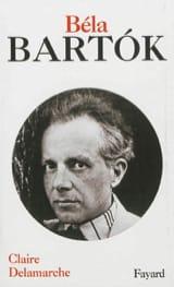 Béla Bartok Claire DELAMARCHE Livre Les Hommes - laflutedepan.com