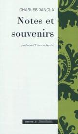 Notes et souvenirs - Charles DANCLA - Livre - laflutedepan.com