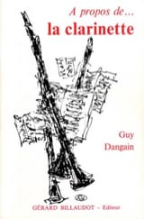 À propos de la clarinette Guy DANGAIN Livre laflutedepan.com